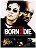 Jet Li - Born 2 Die