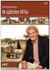 Gerd Ruge unterwegs: Im südlichen