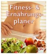 Fitness- und Ernährungsplaner