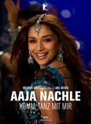 Aaja Nachle - Komm, tanz mit mir     ,