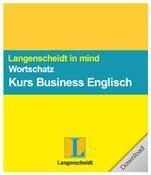 Langenscheidt in mind - Wortschatz zum Kurs Business Englisch Win DE