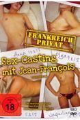 Frankreich privat - Sex-Casting mit Jean-Francois (DVD) DE-Version