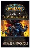 World of Warcraft: Vol´jin  Schatten der Horde World of Warcraft: Vol´jin - Schatten de Deutsche Lösung