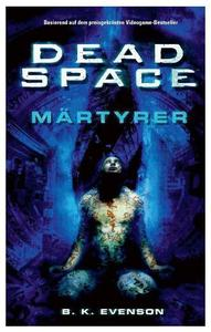 Dead Space - Mrtyrer (item no. 90404638) - Picture #1
