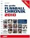 Fußball Chronik 2010, Die große